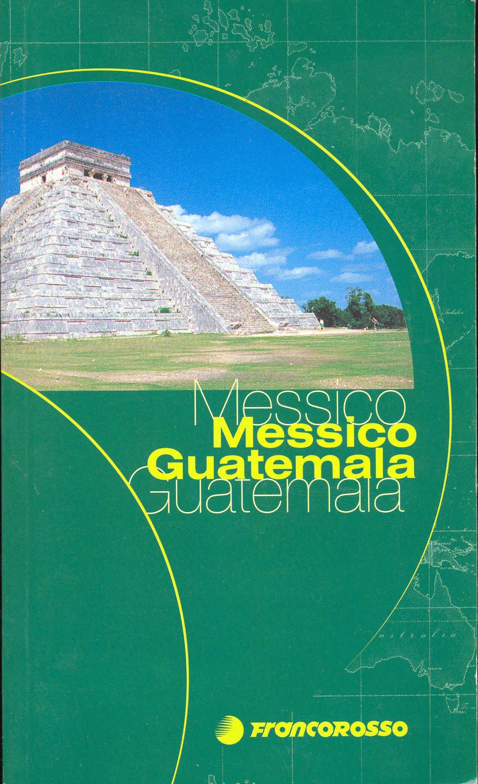 Messico Guatemala