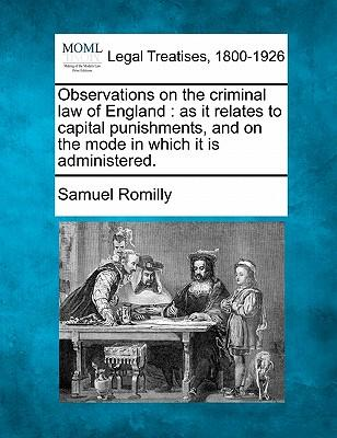 Observations on the Criminal Law of England