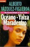 Oceano / Yaiza / Maradentro.