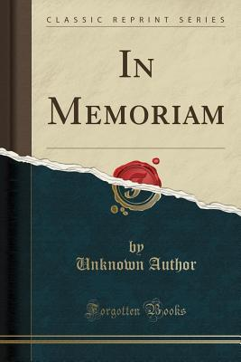 In Memoriam (Classic Reprint)