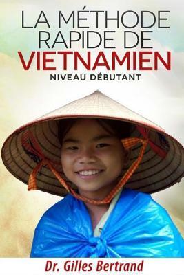 La Methode Rapide De Vietnamien