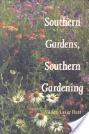 Southern Gardens, Southern Gardening