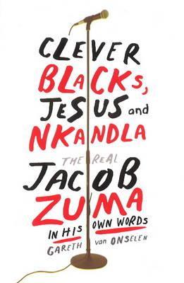 CLEVER BLACKS,JESUS & NKANDLA