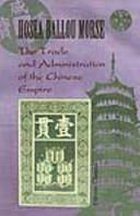 The Trade and Adminstration of the Chinese Empire