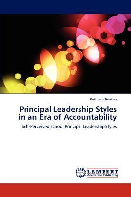 Principal Leadership Styles in an Era of Accountability
