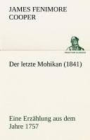 Der Letzte Mohikan (...