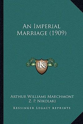 An Imperial Marriage (1909)
