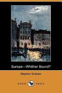 Europe-Whither Bound? (Dodo Press)