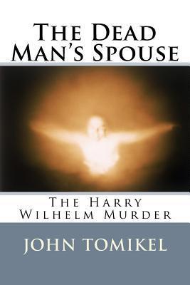 The Dead Man's Spouse
