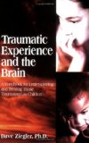 Traumatic Experience and the Brain