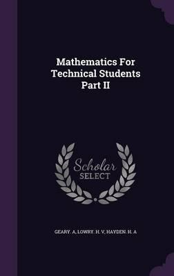 Mathematics for Technical Students Part II