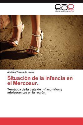 Situación de la infancia en el Mercosur.