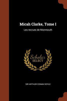 Micah Clarke, Tome I