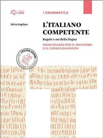 Italiano competente. Eserciziario per il recupero e il consolidamento. Per le Scuole superiori. Con e-book. Con espansione online