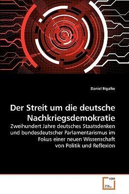 Der Streit um die deutsche Nachkriegsdemokratie