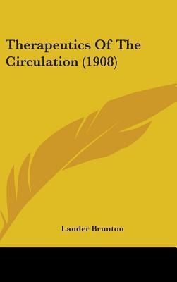 Therapeutics of the Circulation (1908)