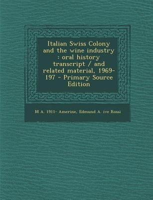 Italian Swiss Colony and the Wine Industry