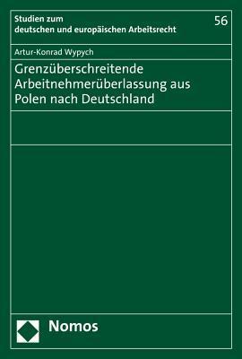 Grenzuberschreitende Arbeitnehmeruberlassung Aus Polen Nach Deutschland