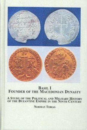 Basil I, Founder of the Macedonian Dynasty