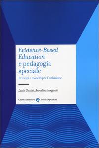 Evidence-based education e pedagogia speciale. Principi e modelli per l'inclusione