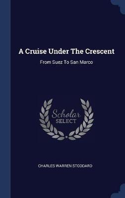 A Cruise Under the Crescent