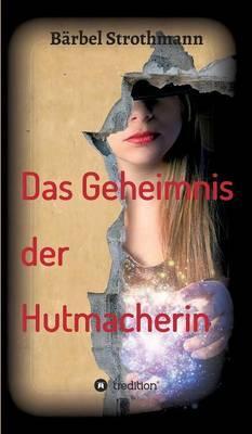 Klara und das Geheimnis der Hutmacherin