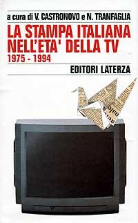 Storia della stampa italiana / La stampa italiana nell'Età della Tv (1975-1994)