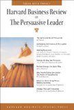 Harvard Business Review on the Persuasive Leader