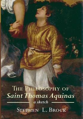The Philosophy of Saint Thomas Aquinas