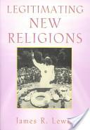 Legitimating New Religions