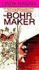 BOHR MAKER, THE
