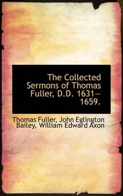 The Collected Sermons of Thomas Fuller, D.D. 1631?1659