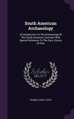 South American Archaeology