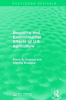 Resource and Environmental Effects of U.S. Agriculture