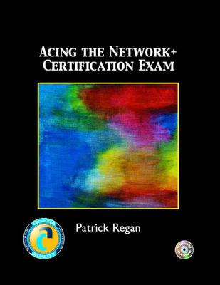 Acing the Network + Certification Exam