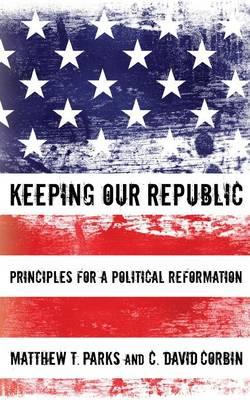 Keeping Our Republic