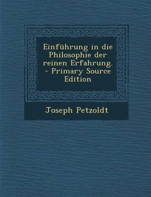 Einfuhrung in Die Philosophie Der Reinen Erfahrung