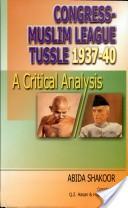 Congress-Muslim League tussle 1937-40