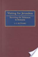 Waiting for Jerusalem