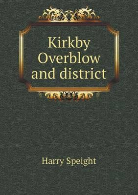 Kirkby Overblow and District