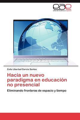 Hacia un nuevo paradigma en educación no presencial