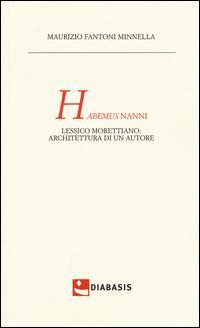 Habemus Nanni. Lessico morettiano