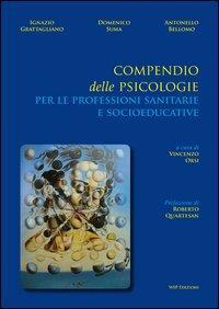 Compendio delle psicologie per le professioni sanitarie e socioeducative