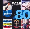 Los 100 discos más vendidos de los 80