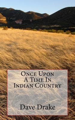 Once upon a Time in Indian Country
