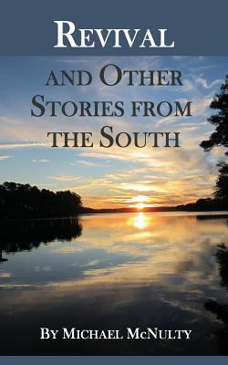 Revival and Other Stories from the South