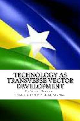Technology As Transverse Vector Development