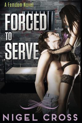 Forced to Serve
