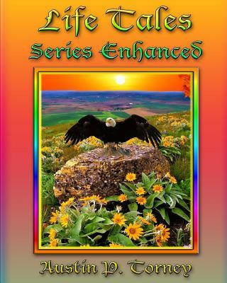 Life Tales Series Enhanced