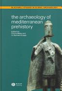 The Archaeology of Mediterranean Prehistory